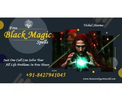Free Black magic spells - +91-8427941045 - Vishal Sharma